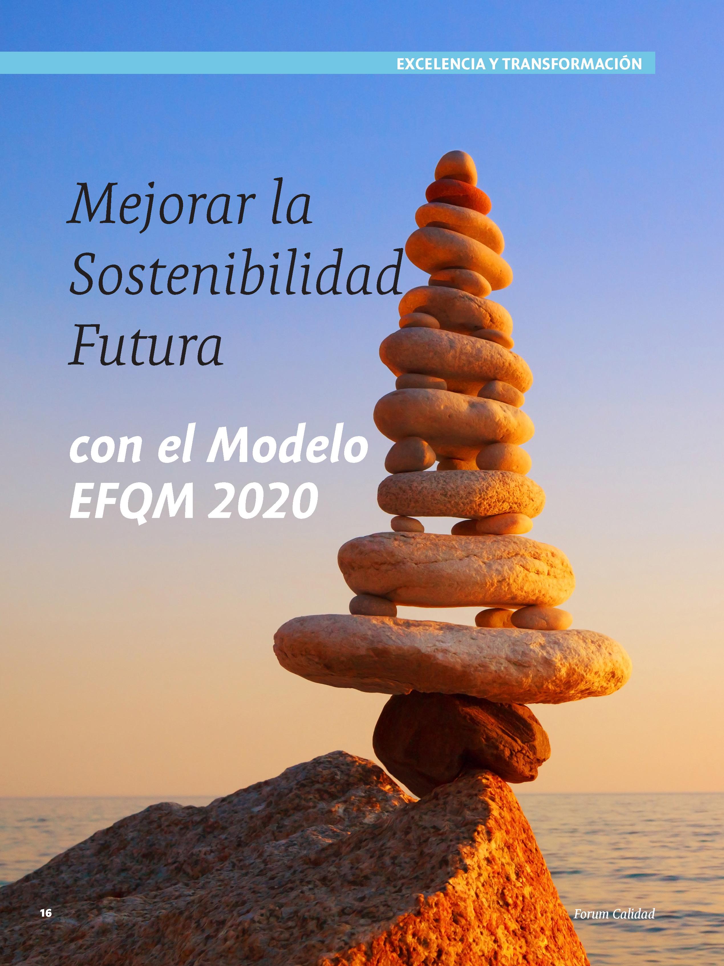 Mejorar la sostenibilidad futura con el Modelo EFQM 2020